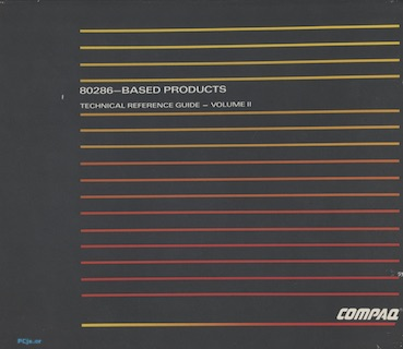 COMPAQ 80286-Based Products Technical Reference Guide (Volume II, Dec 1987)
