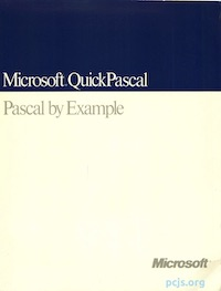 Microsoft QuickPascal: Pascal By Example