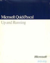 Microsoft QuickPascal: Up and Running